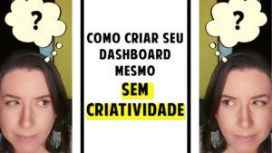 Dashboard no Excel Sem Criatividade